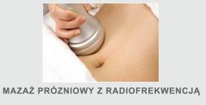 Masaż podciśnieniowy z radiofrekwencją